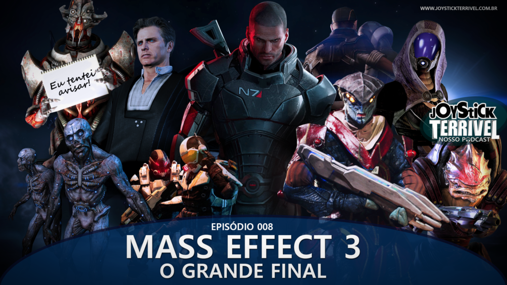 JT Podcast 7 – Mass Effect 2: A Missão Suicida